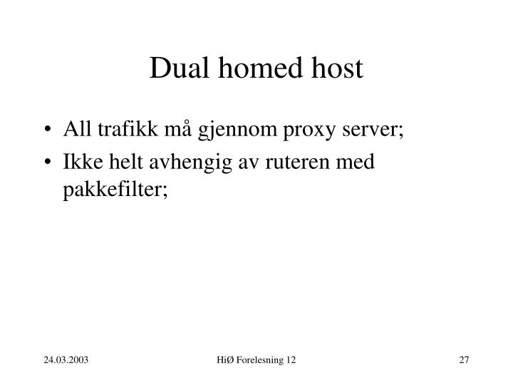 Dual homed host