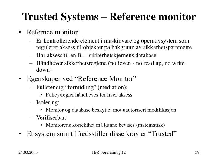 Trusted Systems – Reference monitor