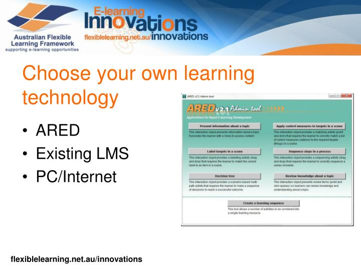 Choose your own learning technology