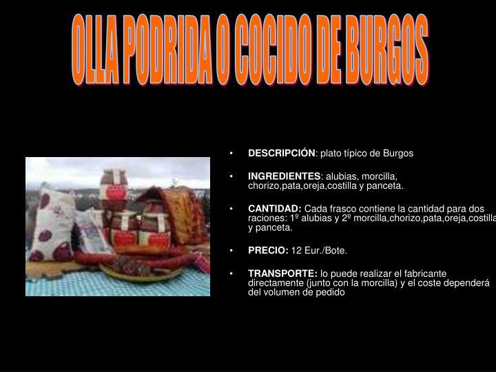 OLLA PODRIDA O COCIDO DE BURGOS