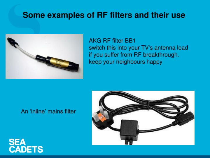 Some examples of RF filters and their use