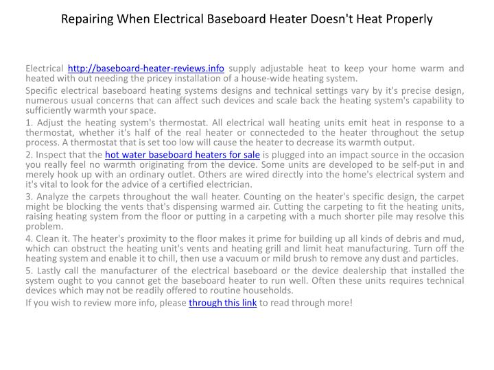 Repairing when electrical baseboard heater doesn t heat properly