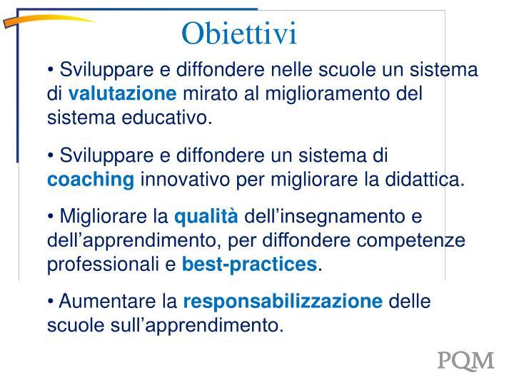 Sviluppare e diffondere nelle scuole un sistema di