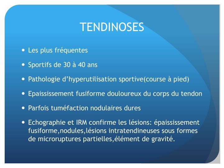 TENDINOSES