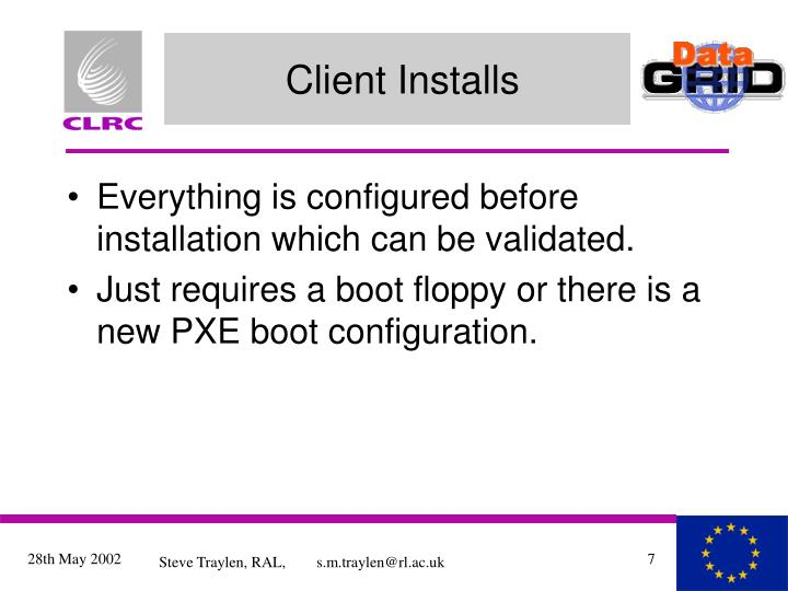 Client Installs