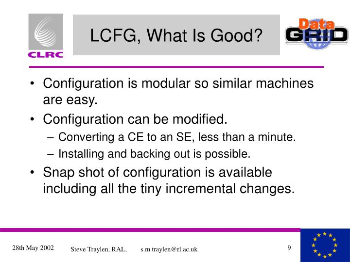 LCFG, What Is Good?
