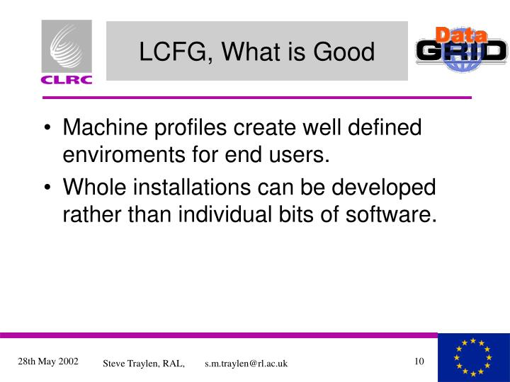 LCFG, What is Good