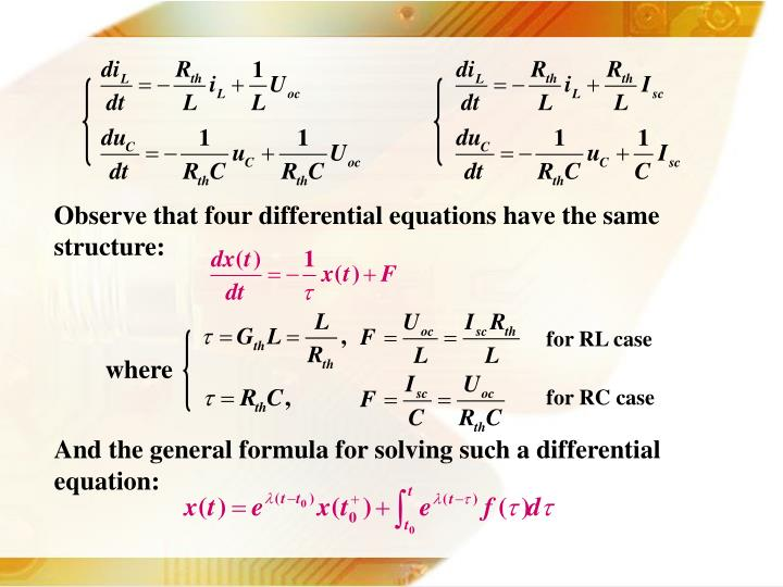 Observe that four differential equations have the same structure: