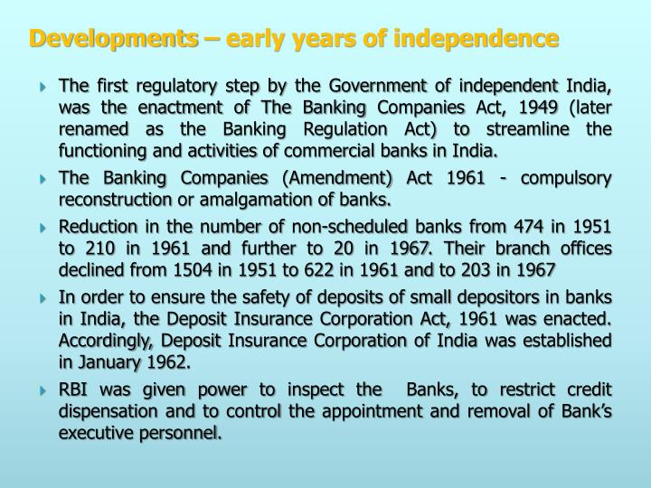 Developments – early years of independence
