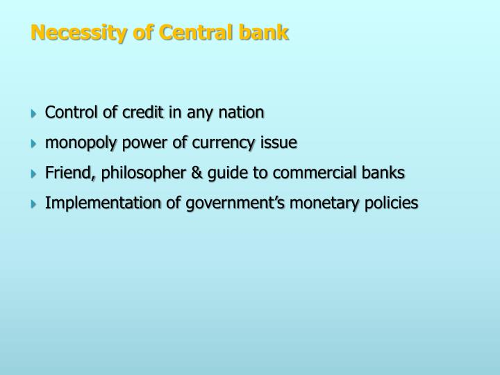 Necessity of Central bank