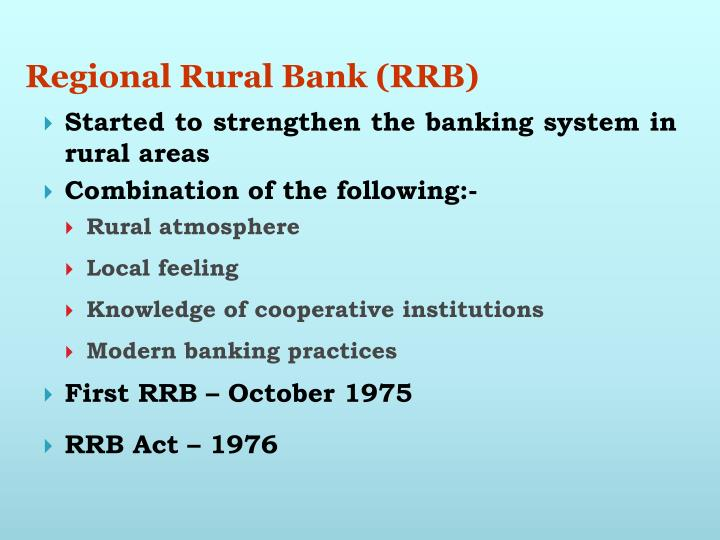 Regional Rural Bank (RRB)