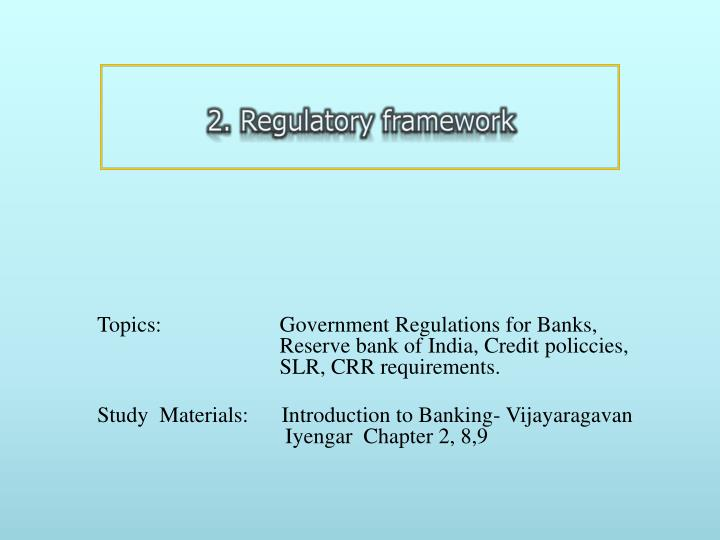 2. Regulatory framework