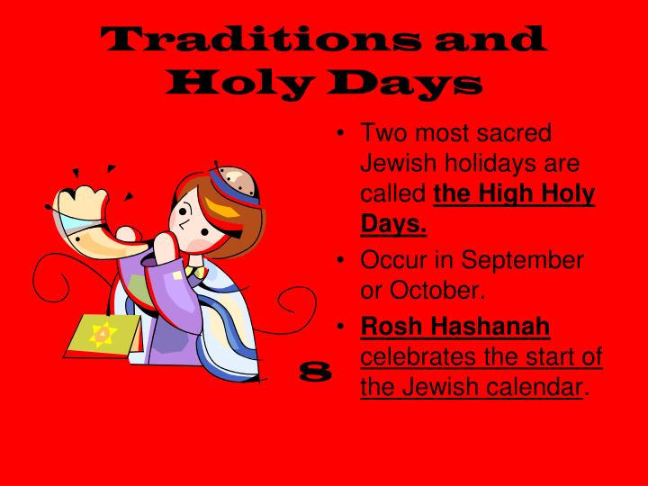 Traditions and Holy Days