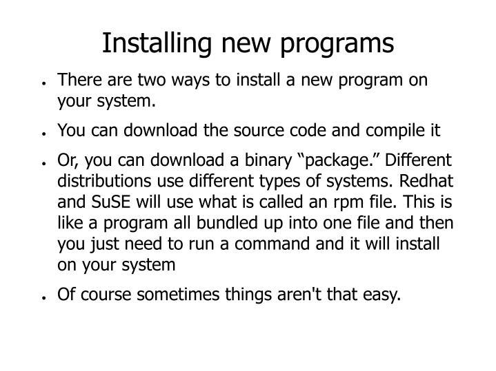 Installing new programs