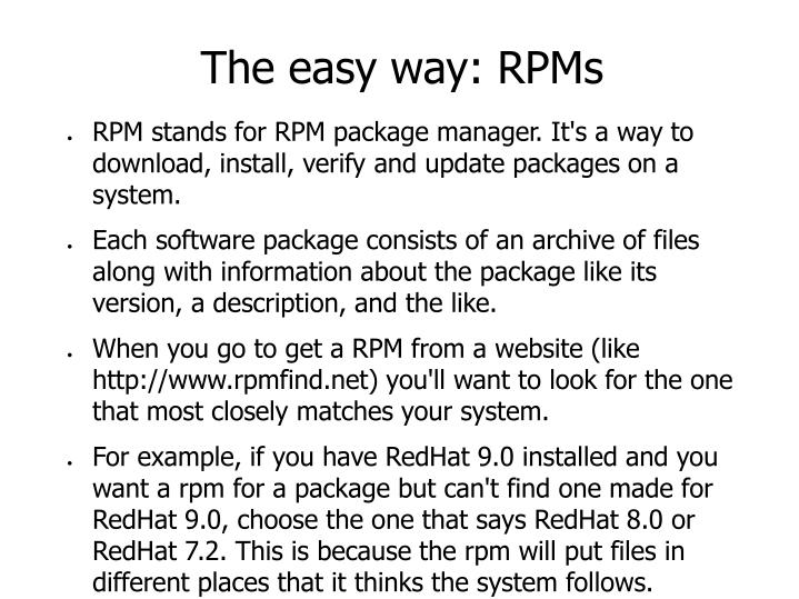 The easy way: RPMs