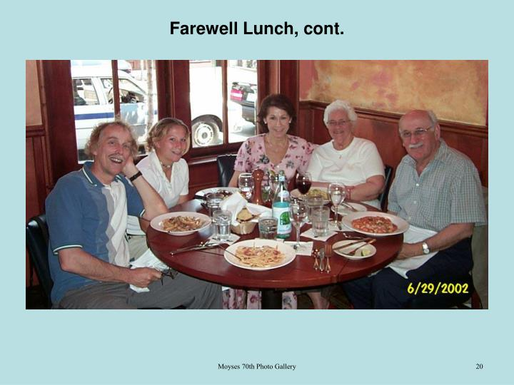 Farewell Lunch, cont.