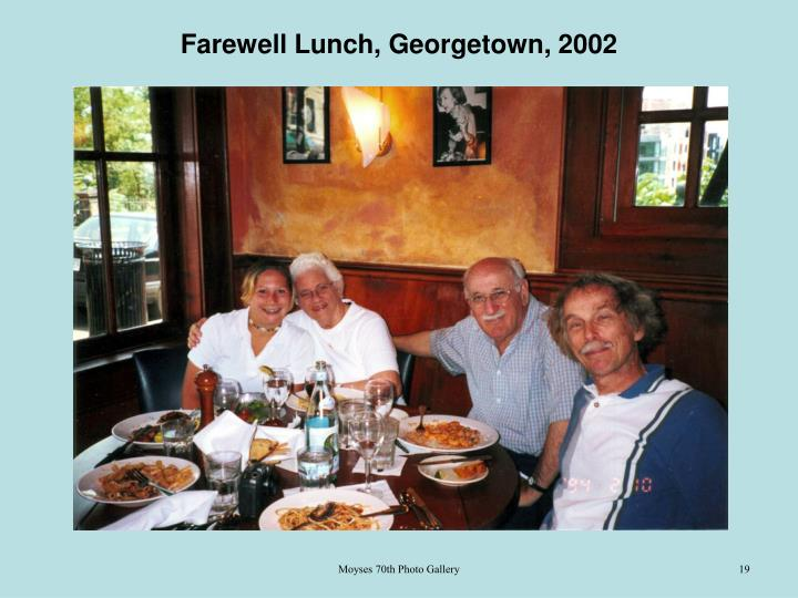 Farewell Lunch, Georgetown, 2002