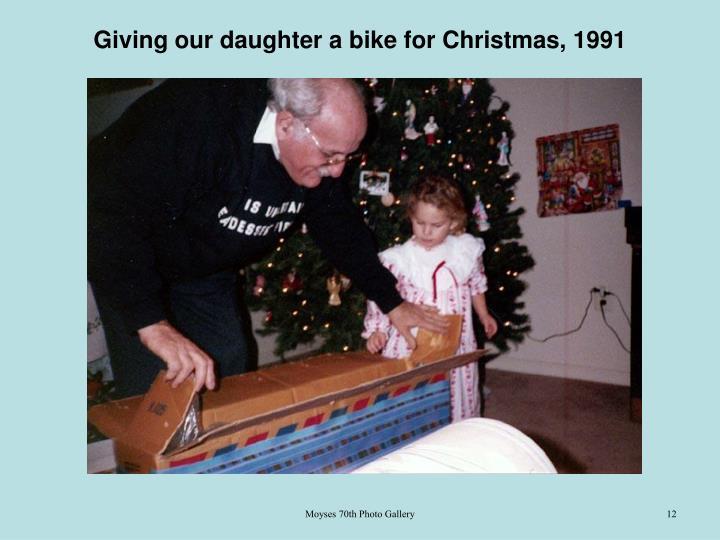 Giving our daughter a bike for Christmas, 1991