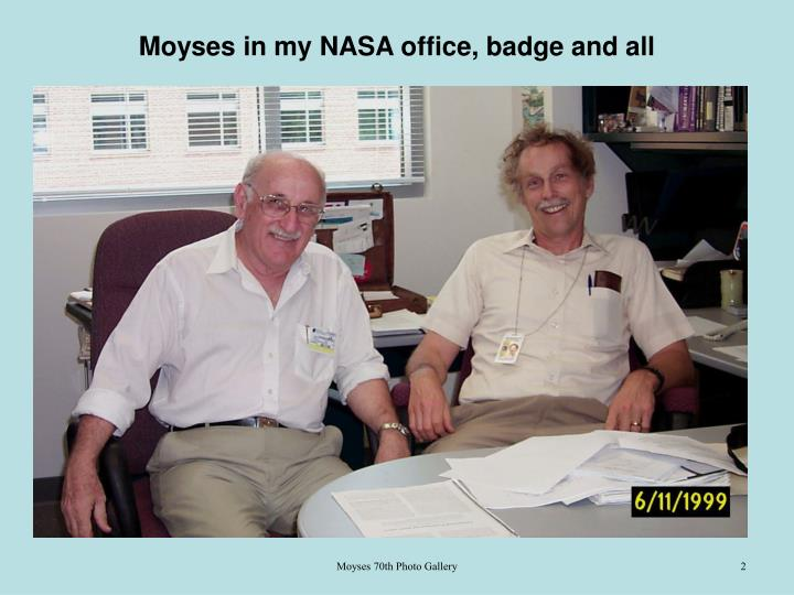 Moyses in my NASA office, badge and all