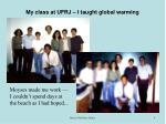 my class at ufrj i taught global warming
