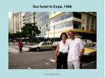 our hotel in copa 1998