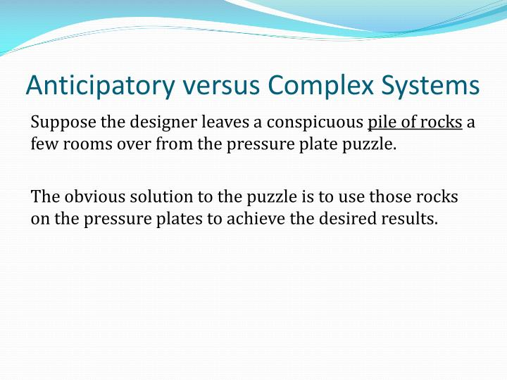 Anticipatory versus Complex Systems