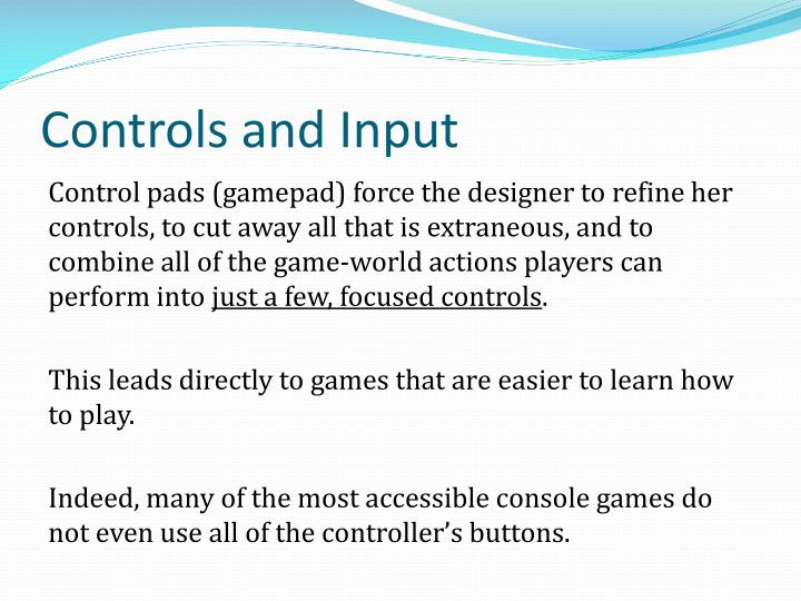 Controls and Input