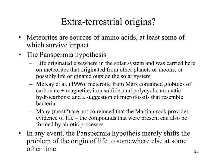 Extra-terrestrial origins?