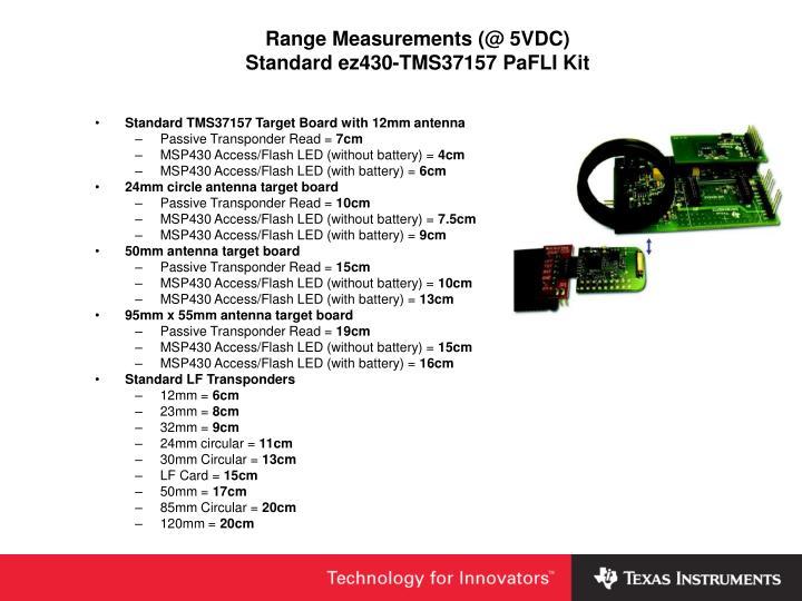 Range Measurements (@ 5VDC)