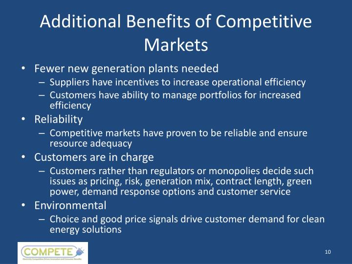 Additional Benefits of Competitive Markets