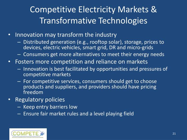 Competitive Electricity Markets & Transformative Technologies