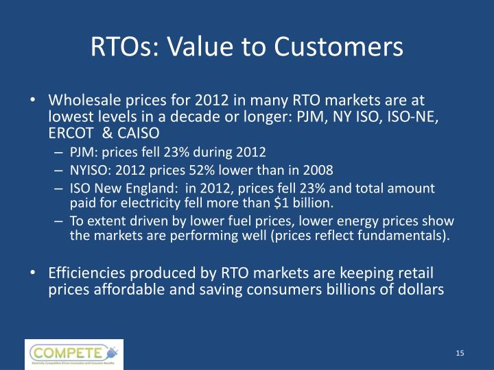 RTOs: Value to Customers