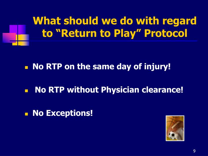 "What should we do with regard to ""Return to Play"" Protocol"