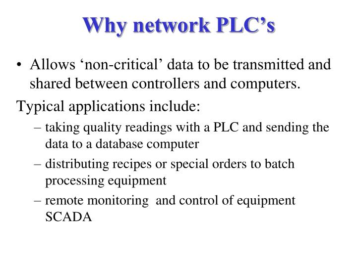 Why network PLC's