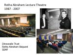 rotha abraham lecture theatre 1987 2007