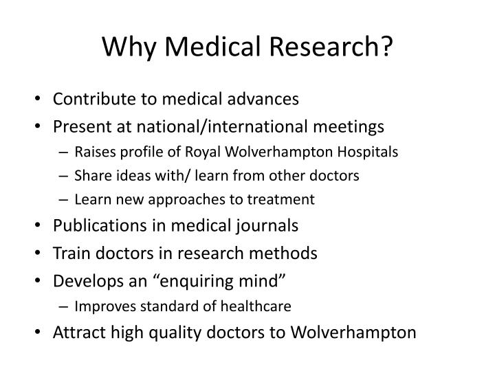 Why Medical Research?