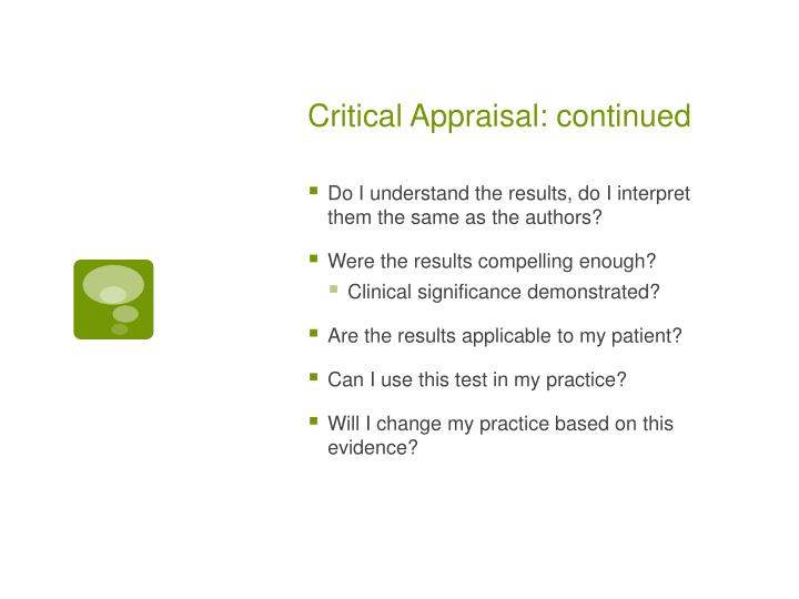 Critical Appraisal: continued