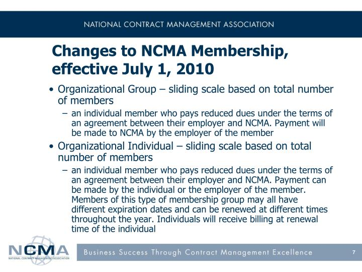 Changes to NCMA Membership, effective July 1, 2010