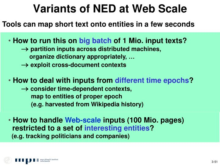 Variants of NED at Web Scale
