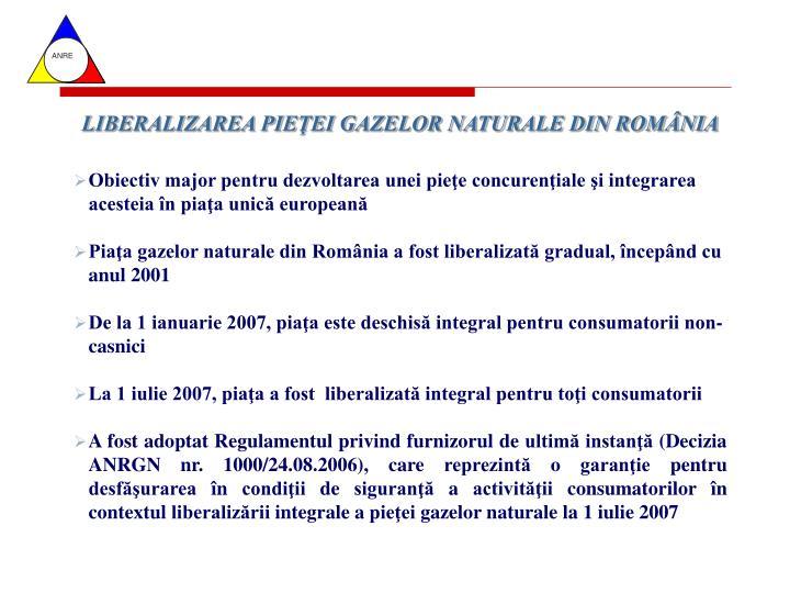 LIBERALIZAREA PIEŢEI GAZELOR NATURALE DIN ROMÂNIA