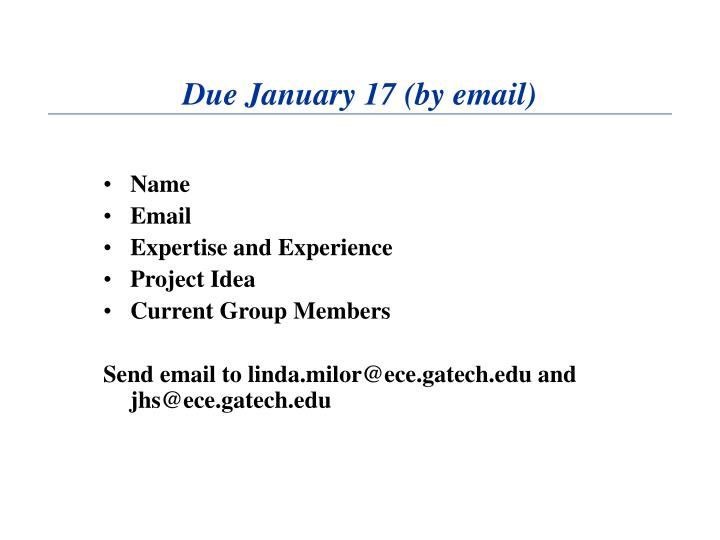 Due January 17 (by email)