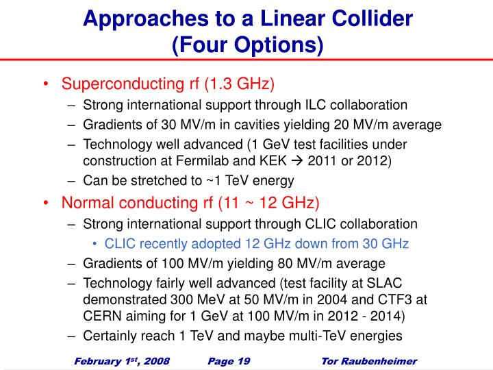 Approaches to a Linear Collider