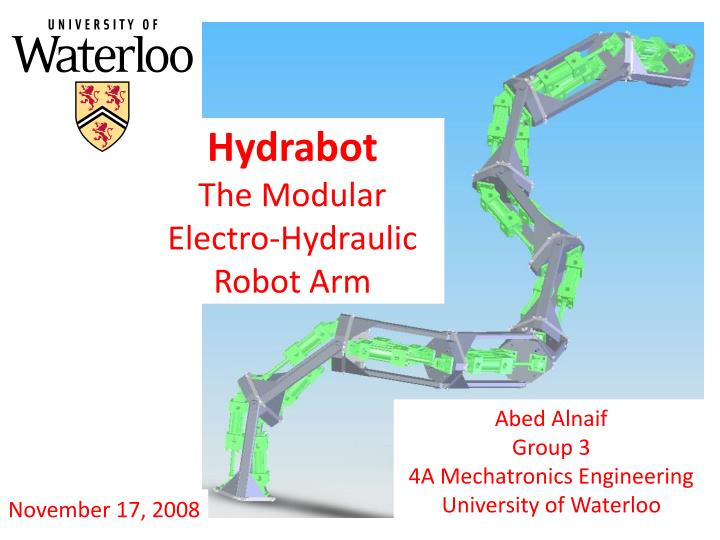 Hydrabot the modular electro hydraulic robot arm
