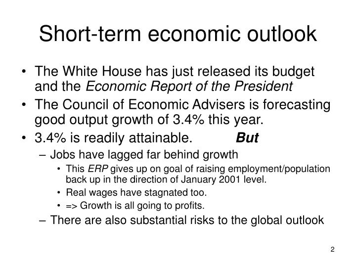 Short term economic outlook