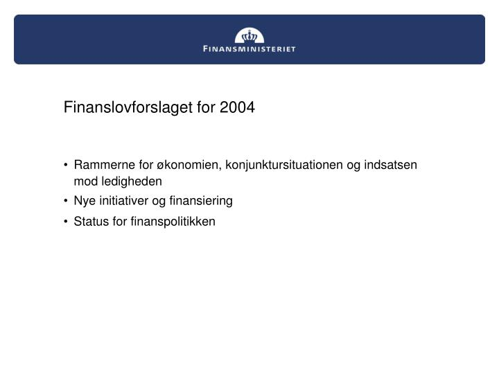 Finanslovforslaget for 2004