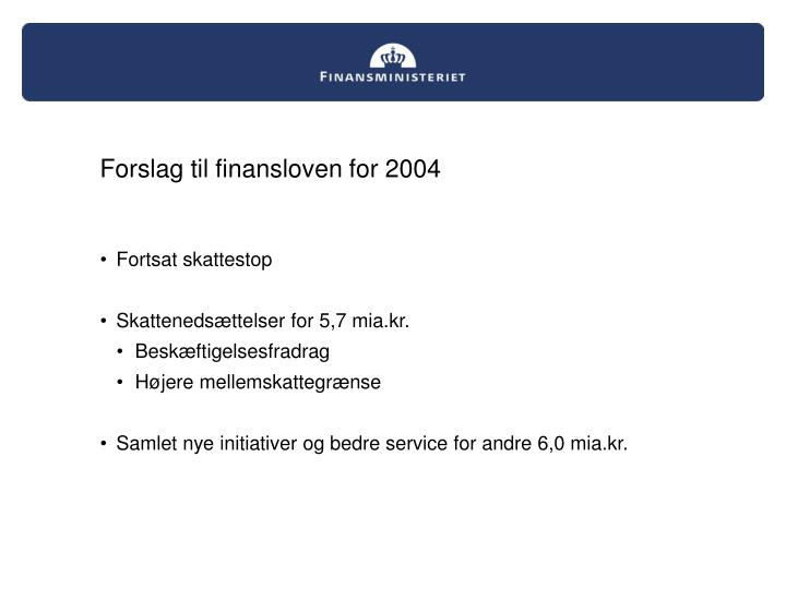 Forslag til finansloven for 2004