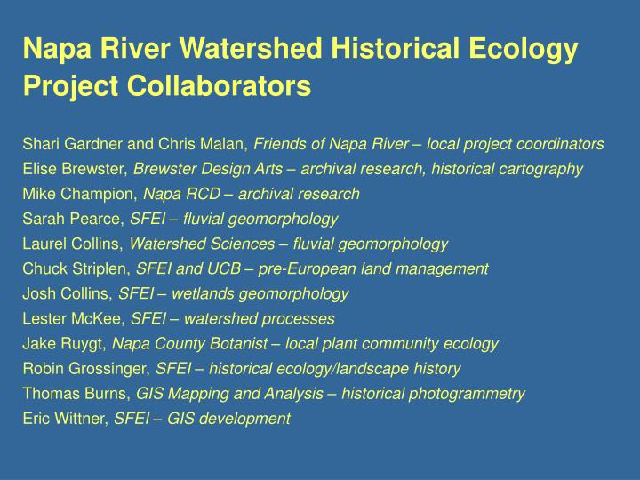 Napa River Watershed Historical Ecology Project Collaborators