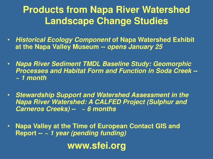 Products from Napa River Watershed Landscape Change Studies