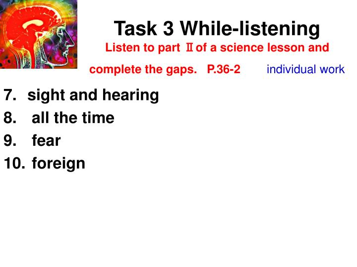 Task 3 While-listening