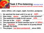 task 2 pre listening individual work complete the sentences with the correct words